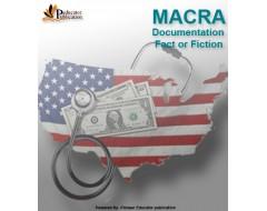 MACRA Documentation Fact or Fiction