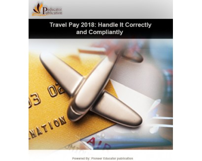 Travel Pay : Handle It Correctly and Compliantly