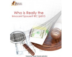 Who is Really the Innocent Spouse? IRC §6015