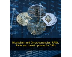 Blockchain and Cryptocurrencies: FAQs, Facts and Latest Updates for CPAs
