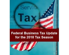 Federal Business Tax Update Boot Camp 2019