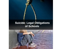 Suicide: Legal Obligations of Schools
