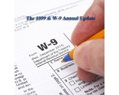 The 1099 & W-9 Annual Update: Complying with IRS Information Reporting